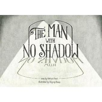 The Man with no Shadow by Gokhan Yucel - 9781848978546 Book