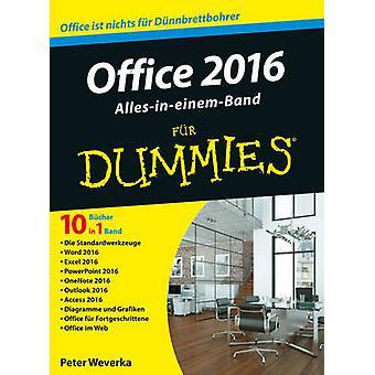 Office 2016 Fur Dummies Alles-in-Einem-Band by Peter Weverka - Elke J
