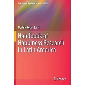 Käsi kirja onnen tutkimus Latinalaisessa Amerikassa Rojas & Mariano