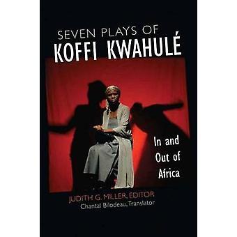 Sieben Stücke von Koffi Kwahul - in und aus Afrika von Judith G. Miller