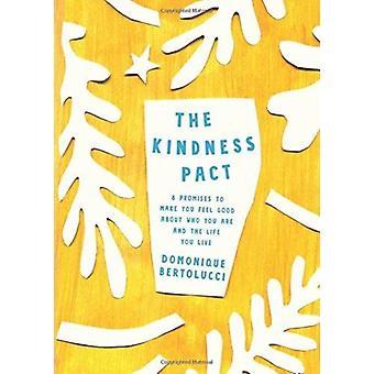 Kindness Pact by Domonique Bertolucci