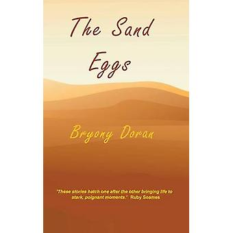 The Sand Eggs by Doran & Bryony