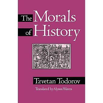 Moral der Geschichte von Tzvetan Todorov