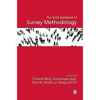 The SAGE Handbook of Survey Methodology by Wolf & Christof