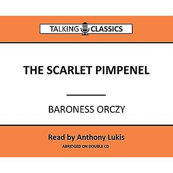 The Scarlett Pimpernel by Orczy & Baroness