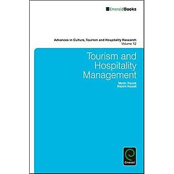 Tourism and Hospitality Management by Kozak & Metin