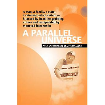 A Parallel Universe by Landon & Alex