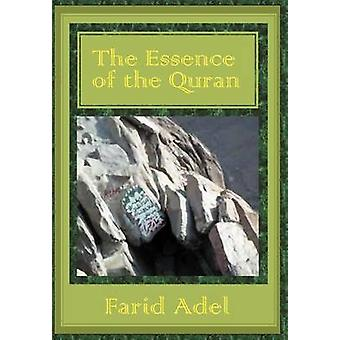 The Essence of the Quran by Adel & Farid
