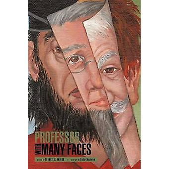 The Professor with Many Faces by Haines & George S.