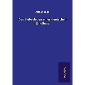 Das Liebesleben eines deutschen Jnglings by Zapp & Arthur