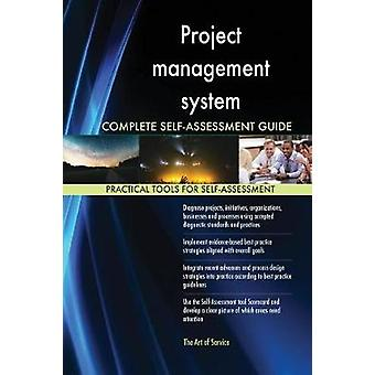 Project management system Complete SelfAssessment Guide by Blokdyk & Gerardus