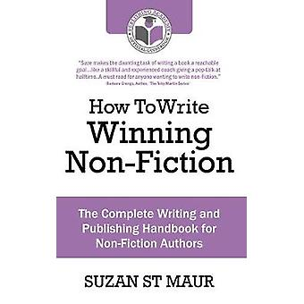 Write Winning NonFiction by St Maur & Suzan