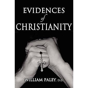 Evidences of Christianity by Paley & William