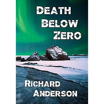 Death Below Zero by Anderson & Richard