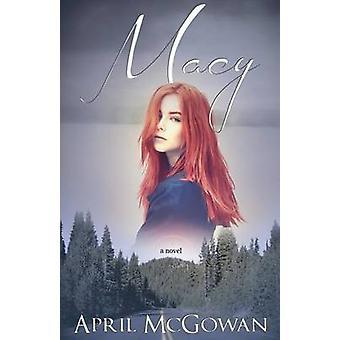 Macy by McGowan & April