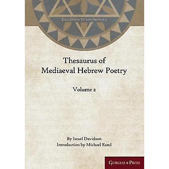 Thesaurus of Mediaeval Hebrew Poetry Volume 2 by Davidsom & Israel