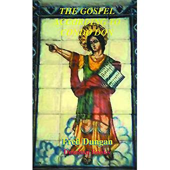 The Gospel According to Condo Don by Dungan & Fred