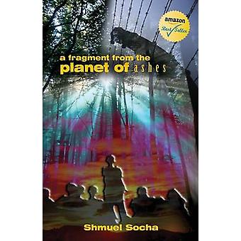 A Fragment from the Planet of Ashes by Socha & Shmuel