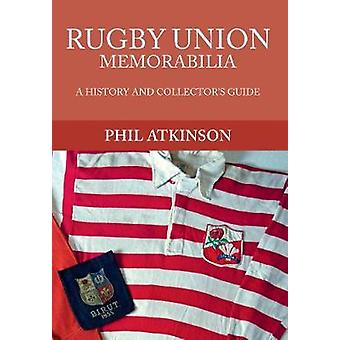Rugby Union Memorabilia by Phil Atkinson