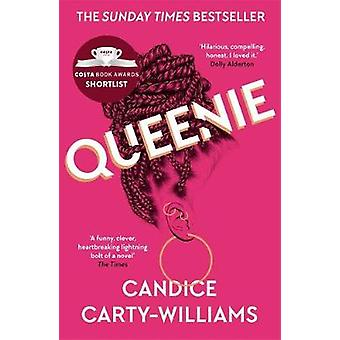 Queenie - Shortlisted for the Costa First Novel Award by Candice Carty