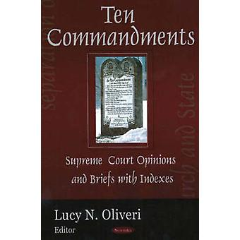 Ten Commandments - Supreme Court Opinion and Briefs with Indexes by Lu