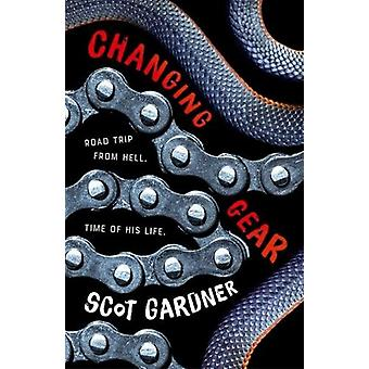 Changing Gear by Scot Gardner - 9781760634759 Book