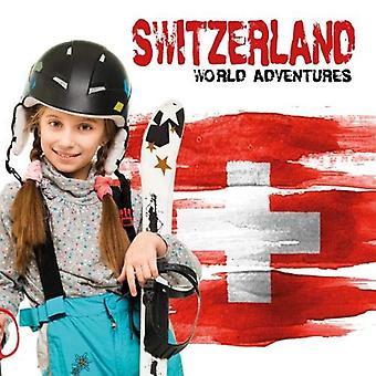 Switzerland by Steffi Cavell-Clarke - 9781786373953 Book