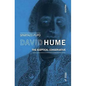 The Sceptical Conservative - David Hume as Political Thinker by Sparta