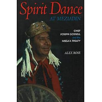 Spirit Dance at Meziadin: Chief Joseph Gosnell and