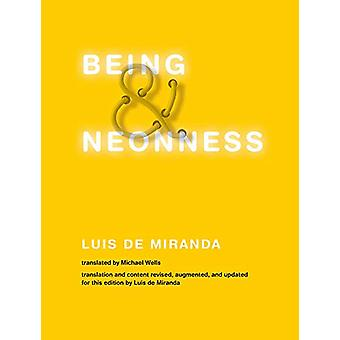 Being and Neonness by Luis de Miranda - 9780262039888 Book