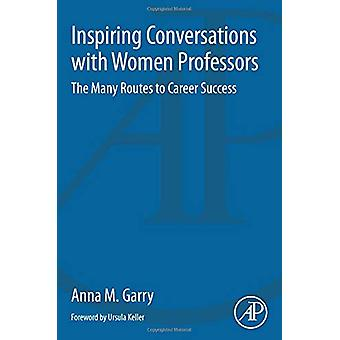 Inspiring Conversations with Women Professors - The Many Routes to Car