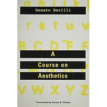 Course On Aesthetics by Renato Barilli - 9780816621194 Book