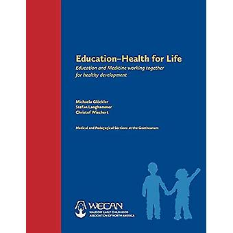 Education -- Health for Life - Education and Medicine Working Together