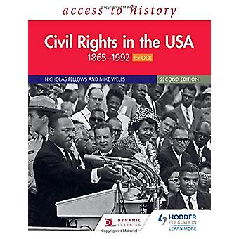Access to History - Civil Rights in the USA 1865-1992 for OCR Second E
