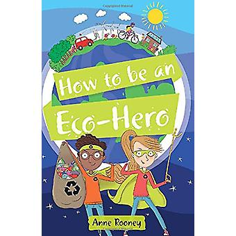 Reading Planet KS2 - How to be an Eco-Hero - Level 8 - Supernova (Red+