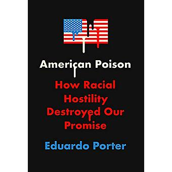American Poison by Eduardo Porter - 9780451494887 Book