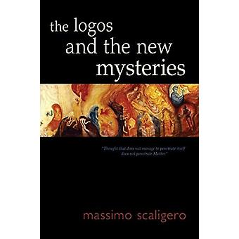 The Logos and the New Mysteries de Massimo Scaligero & Traduit par Eric L Bisbocci