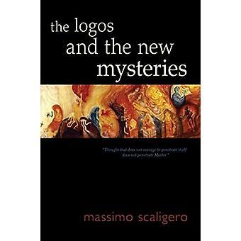 Logotyperna och de nya mysterierna av Massimo Scaligero & Översatt av Eric L Bisbocci