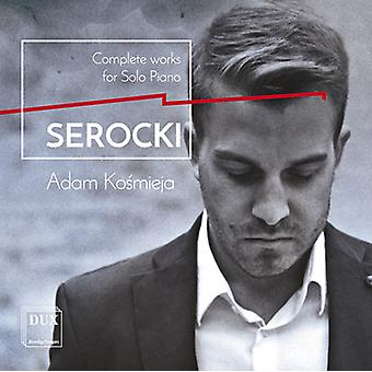 Serocki / Kosmieja - Kazimierz Serocki: Complete Works for Solo Piano [CD] USA import