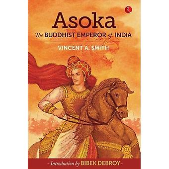 Asoka by Arthur Smith & Vincent