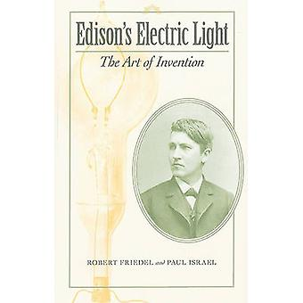 Edison's Electric Light - The Art of Invention