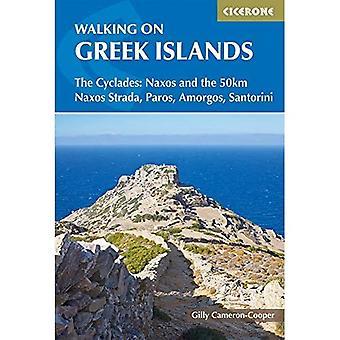 Walking on the Greek Islands - the Cyclades: Naxos and the 50km Naxos Strada, Paros, Amorgos, Santorini