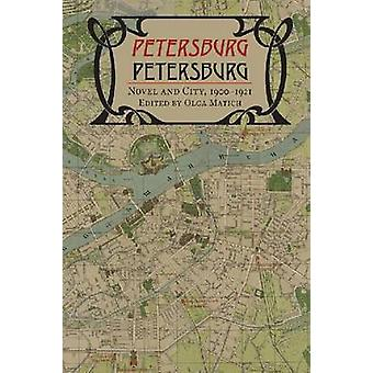 Petersburg/Petersburg - Novel and City - 1900-1921 by Olga Matich - 97