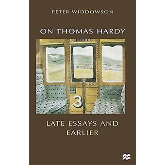 トーマス・ハーディについて - 後期エッセイとピーター・ウィドウソンによる以前 - 9780333