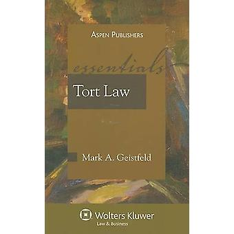 Tort Law - The Essentials by Mark Geistfeld - 9780735568280 Book
