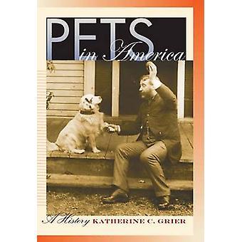 الحيوانات الأليفة في أمريكا -- تاريخ كاثرين ج. غرير -- 9781469614724 كتاب