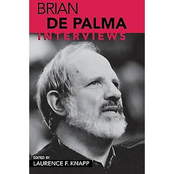 Brian de Palma - Intervjuer av Laurence F. Knapp - 9781578065165 Bok