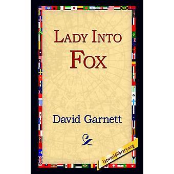 Lady Into Fox by David Garnett - 9781595406217 Book