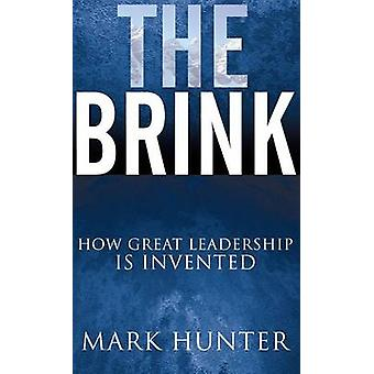 The Brink - Kuinka suuren johtajuuden keksi Mark Hunter - 97816304