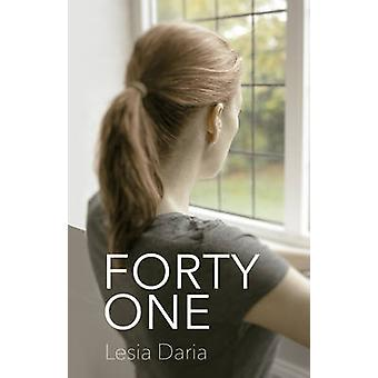 Forty One by Lesia Daria - 9781784624125 Book